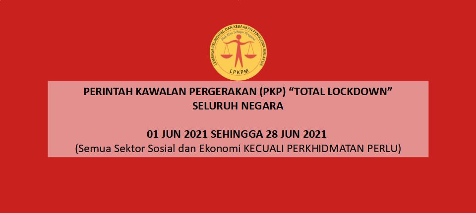 PKP 3 - TOTAL LOCKDOWN 28 JUN 2021